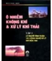 Ô nhiễm không khí và xử lý khí thải tập 3 _ Trần Ngọc Chấn