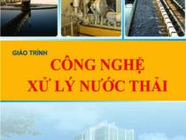 Giáo Trình Công Nghệ Xử Lý Nước Thải – Nguyễn Văn Sức