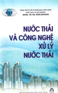Nước Thải Và Công Nghệ Xử Lý Nước Thải - Nguyễn Xuân Nguyên