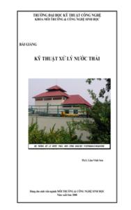 Bài Giảng Kỹ Thuật Xử Lý Nước Thải - Lâm Vĩnh Sơn