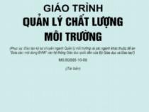 Giáo Trình Quản Lý Chất Lượng Môi Trường – Nguyễn Văn Phước