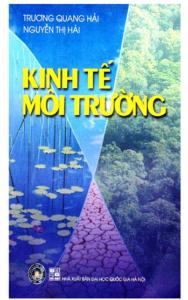 Giáo trình Kinh Tế Môi Trường _ Trương Quang Hải