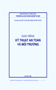 Giáo trình Kỹ Thuật An Toàn Và Môi Trường - Nguyễn Văn Nghĩa