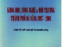 Khoa Học Công Nghệ Và Môi Trường Thành Phố Đà Nẵng 1997-2001 – Mai Đức Lộc