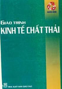 Giáo Trình Kinh Tế Chất Thải - Nguyễn Đình Hương