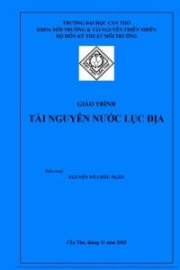 Giáo trình Tài nguyên nước lục địa - Nguyễn Võ Châu Ngân