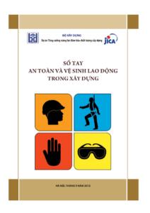 Sổ tay an toàn và vệ sinh lao động trong xây dựng