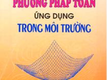 Phương Pháp toán Ứng Dụng Trong Môi Trường- GS.TS. Phan Văn Hạp