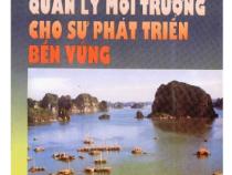 Quản Lý Môi Trường Cho Sự Phát Triển Bền Vững – TS Lưu Đức Hải + TS Nguyễn Ngọc Sinh