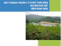 Quy Hoạch Quản lý Chất Thải Rắn Huyện Phù Mỹ Đến Năm 2015