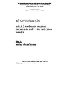 Sổ Tay Hướng Dẫn Xử Lý Ô Nhiễm Môi Trường Tập 1 - Nguyễn Khắc Thanh