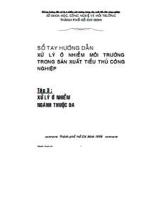 Sổ Tay Hướng Dẫn Xử Lý Ô Nhiễm Môi Trường Tập 3 - Lâm Minh Triết