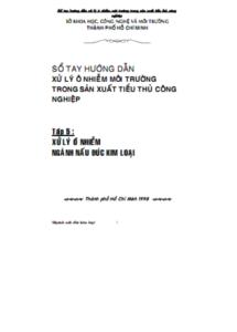 Sổ Tay Hướng Dẫn Xử Lý Ô Nhiễm Môi Trường Tập 5 - Phạm Phố