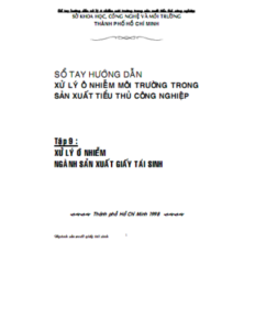 Sổ Tay Hướng Dẫn Xử Lý Ô Nhiễm Môi Trường Tập 9 - Nguyễn Trung Việt