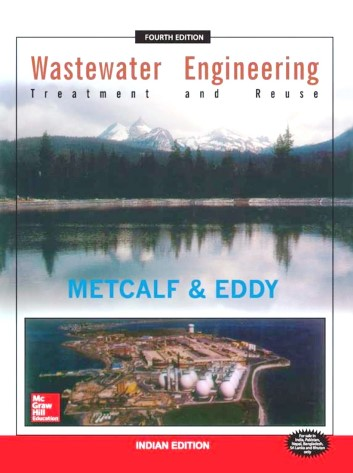Wastewater Engineering - Treatment and Reuse - Metcalf & Eddy (4th Edition)