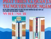 Giáo trình Phát Triển Và Quản Lý Tài Nguyên Nước Ngầm – Nguyễn Thu Hiền