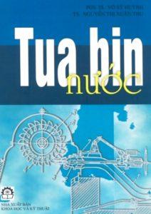 Giáo trình Tua Bin Nước (NXB Khoa Học Kỹ Thuật 2005) - Võ Sỹ Huỳnh