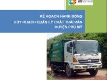 Kế hoạch hành động quy hoạch quản lý chất thải rắn Huyện Phù Mỹ