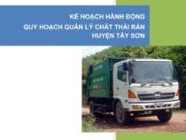 Kế hoạch hành động quy hoạch quản lý chất thải rắn Huyện Tây Sơn