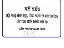 Kỷ yếu: Hội nghị Khoa học công nghệ & Môi trường các tỉnh miền Đông Nam Bộ lần thứ IV tại Tây Ninh
