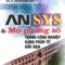 ANSYS và mô phỏng số trong công nghiệp bằng phần tử hữu hạn