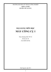 bai giang mon hoc may cong cụ 1