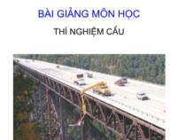 Bài giảng môn học thí nghiệm cầu – Gv Nguyễn Lan