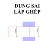 Bài giảng Dung sai lắp ghép- PGS.TS. Nguyễn Văn Yến