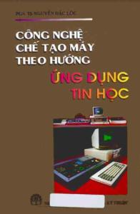 cn che tao may theo huong ugn dung tin hoc
