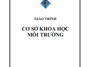 Giáo Trình Cơ Sở Khoa Học Môi Trường – Ts. Bùi Thị Nga