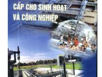 Xử Lý Nước Cấp Cho Sinh Hoạt Và Công Nghiệp – Trịnh Xuân Lai