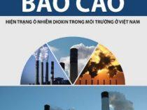 Báo cáo hiện trạng ô nhiễm dioxin trong môi trường Việt Nam